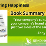 Delivering Happines Book Summary by Tony Hsieh