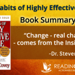 7 Habits of highly Effective People Book Summary by Steven Covey