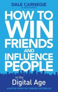 How to Win Friends and Influence People in the Digital Age_Book2