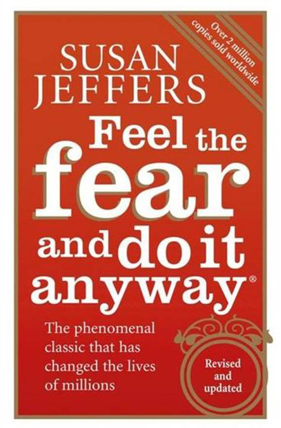 [PDF] Feel the Fear and Do It Anyway Book by Susan Jeffers Free Download (240 pages)